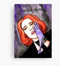 "Scully ""Sure.Fine.Whatever."" Canvas Print"