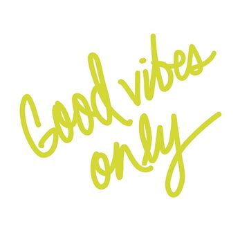 Good vibes only by ldiaz21