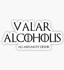 valar alcoholis Sticker
