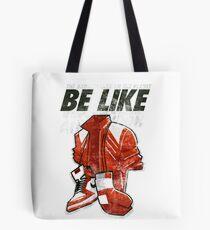 Be Like Mike - 2016 Tote Bag