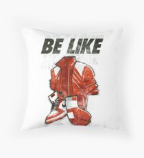 Be Like Mike - 2016 Throw Pillow