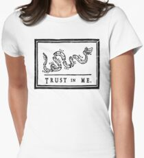 Trussssst or Die Womens Fitted T-Shirt