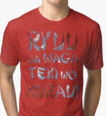 Ryuu ga waga teki where kurau! - Hanzo Ulti Tri-blend T-Shirt
