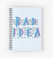 A Pretty Good Bad Idea, Me & You Spiral Notebook