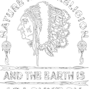 Native American - NATURE IS MY RELIGION AND THE EARTH IS MY CHURCH by NativeAmerican1