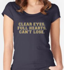 Clear eyes, full hearts, can't lose Women's Fitted Scoop T-Shirt