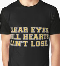 Clear eyes, full hearts, can't lose Graphic T-Shirt
