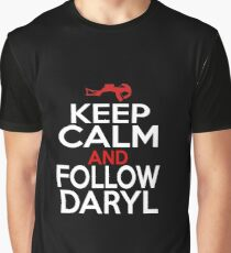 Keep Calm and Follow Daryl Graphic T-Shirt