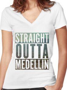 Straight outta medellin Women's Fitted V-Neck T-Shirt
