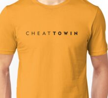 Cheat To Win Unisex T-Shirt