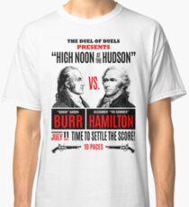 Burr vs Hamilton History Classic T-Shirt