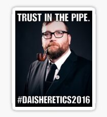 Trust in Pipe Sticker