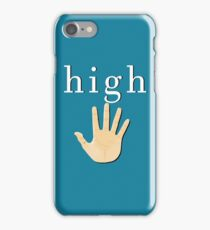 High Five! | White High iPhone Case/Skin