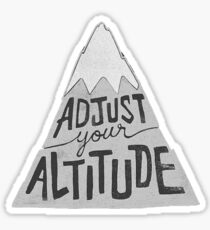 Adjust Your Altitude Sticker