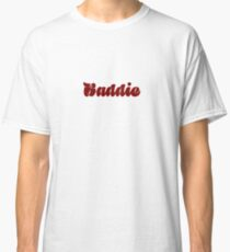 Baddie Classic T-Shirt