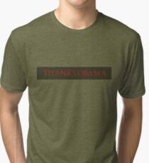 Thanks, Obama Tri-blend T-Shirt