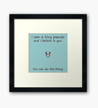 Tiny Panda Believes In You Framed Print