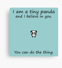 Tiny Panda Believes In You Canvas Print