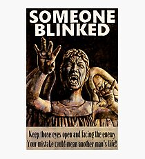 SOMEONE BLINKED Photographic Print