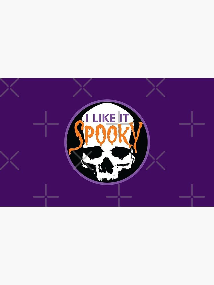 I Like It Spooky by ChadSavage