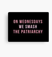 Mittwochs zerschlagen wir das Patriarchat Leinwanddruck