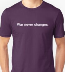War never changes T-Shirt
