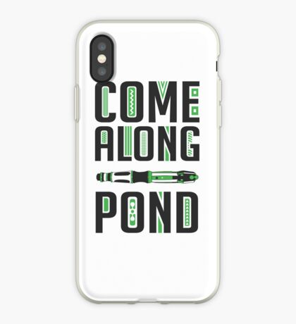 Come Along, Pond! iPhone Case