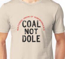 1984 Miners Strike - Slogon Unisex T-Shirt