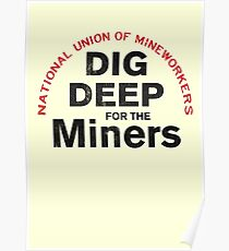 Dig Deep for the Miners Poster