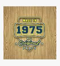 Made in 1975 - All Original Parts - Birthday Gift Mugs, Clothing, & More Photographic Print