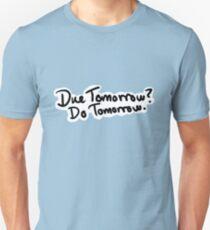 Due Tomorrow? Do Tomorrow. Geometric Background T-Shirt