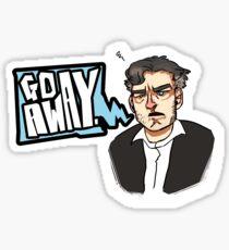 Go Away - CHARLIE BROOKER Sticker