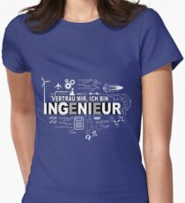 Vertrau mir - Ich bin Ingenieur Womens Fitted T-Shirt