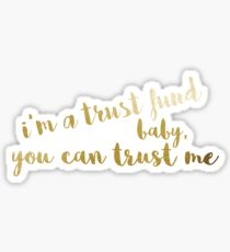 Trust Fund Baby Sticker