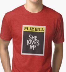She Loves Me - Revival Playbill Tri-blend T-Shirt