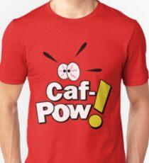 Caf-POW! T-Shirt