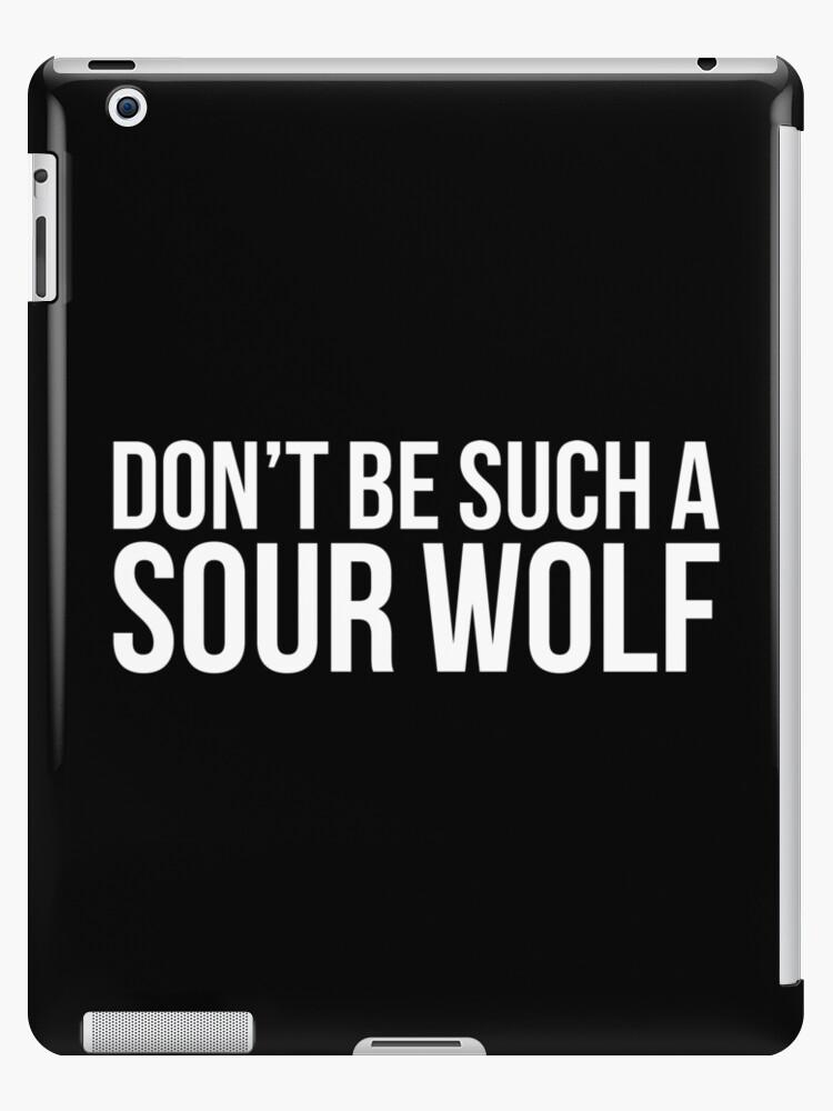Sour Wolf - white text by sstilinski