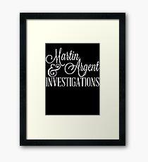 Martin & Argent Investigations v2 Framed Print