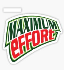 Maximum Effort 3.0 Sticker