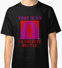 Yoko Is My Favourite Beatle Classic T-Shirt