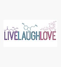 Live Laugh Love Molecules 2 Photographic Print