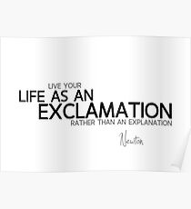 life as an exclamation - newton Poster