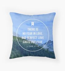 1 John 4:18 Throw Pillow