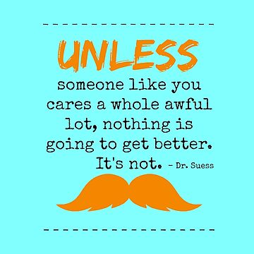 unless dr seuss by BigCrew