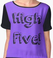 High Five! Women's Chiffon Top