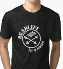 Deadlift for a Reason Bacon White Tri-blend T-Shirt