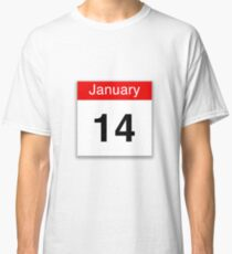 January 14th Classic T-Shirt