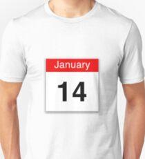 January 14th Unisex T-Shirt