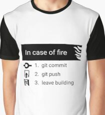 In case of fire Graphic T-Shirt