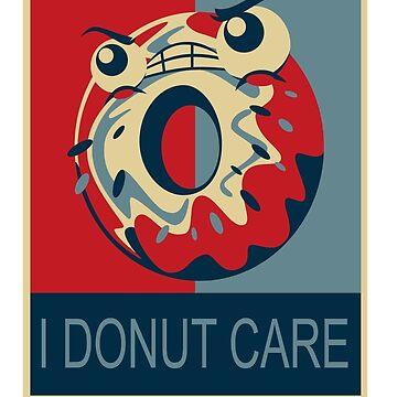 I Donut Care by MrZafra